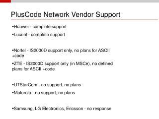 PlusCode Network Vendor Support