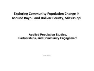 Exploring Community Population Change in Mound Bayou and Bolivar County, Mississippi