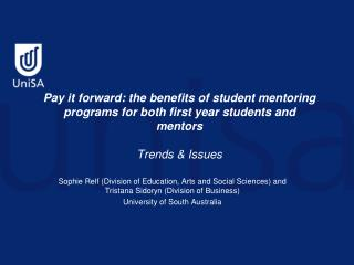 Pay it forward: the benefits of student mentoring programs for both first year students and mentors  Trends  Issues