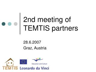 2nd meeting of TEMTIS partners