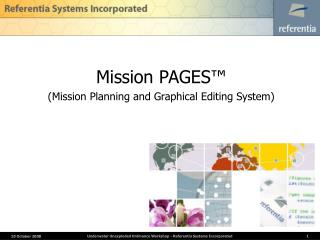 Mission PAGES™ (Mission Planning and Graphical Editing System)
