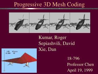 Kumar, Roger Sepiashvili, David Xie, Dan