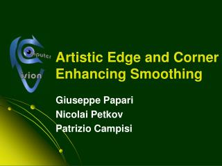 Artistic Edge and Corner Enhancing Smoothing
