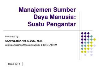 Manajemen Sumber Daya Manusia:  Suatu Pengantar