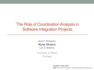 The Role of Coordination  A nalysis in Software  I ntegration  P rojects