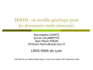 MSDM : un mod�le g�n�rique pour  les documents multi-structur�s