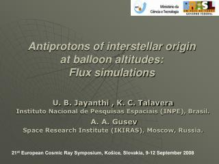 Antiprotons of interstellar origin at balloon altitudes:  Flux simulations