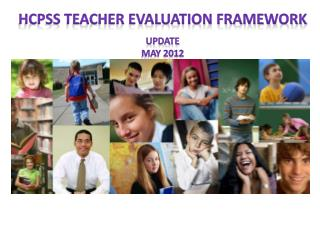 HCPSS Teacher Evaluation Framework update May  2012