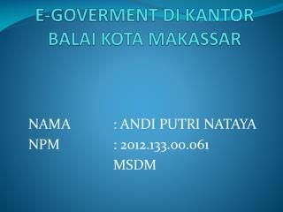 E-GOVERMENT DI KANTOR BALAI KOTA MAKASSAR