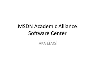 MSDN Academic Alliance Software Center
