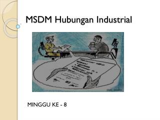 MSDM  Hubungan  Industrial