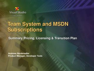 Team System and MSDN Subscriptions