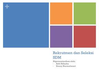 Rekrutmen dan Seleksi  SDM