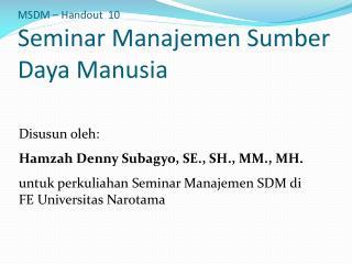 MSDM � Handout   10 Seminar  Manajemen Sumber Daya Manusia