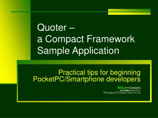 Quoter –  a Compact Framework Sample Application