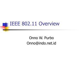 IEEE 802.11 Overview
