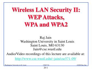 Wireless LAN Security II:  WEP Attacks,  WPA and WPA2