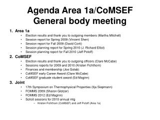 Agenda Area 1a/CoMSEF General body meeting