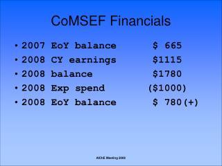 CoMSEF Financials