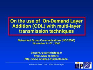 On the use of  On-Demand Layer Addition (ODL) with multi-layer transmission techniques