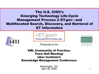 Presented to the XML Community of Practice, Town Hall Meeting/ eGov Institute's