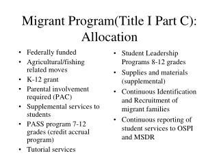 Migrant Program(Title I Part C): Allocation