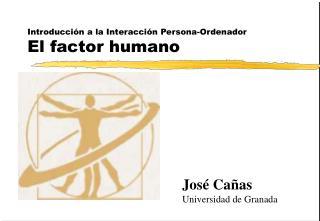 Introducción a la Interacción Persona-Ordenador El factor humano