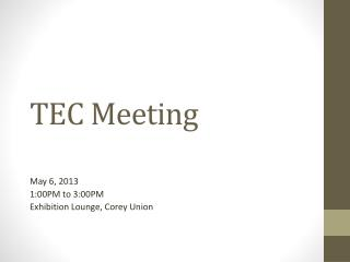 TEC Meeting
