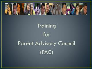 Training for Parent Advisory Council (PAC)
