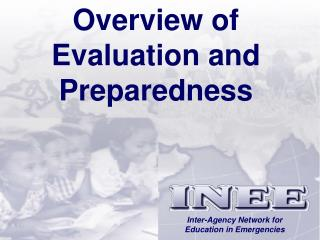 Overview of Evaluation and Preparedness