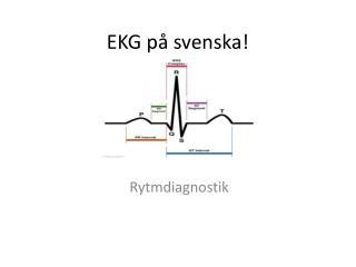 EKG på svenska!
