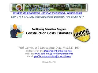 Continuing Education Program  Construction Costs Estimates