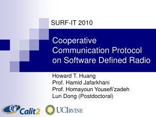 Cooperative Communication Protocol on Software Defined Radio