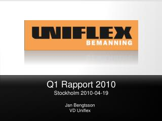 Q1 Rapport 2010 Stockholm 2010-04-19
