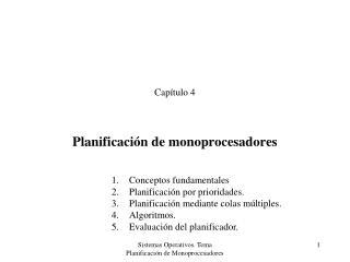 Planificaci�n de monoprocesadores