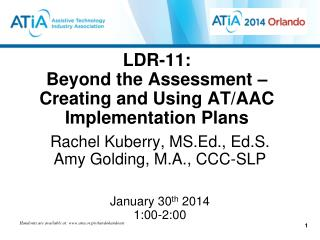 LDR-11:  Beyond the Assessment – Creating and Using AT/AAC Implementation Plans