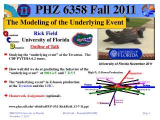 PHZ 6358 Fall 2011