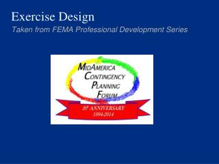 Taken from FEMA Professional Development Series