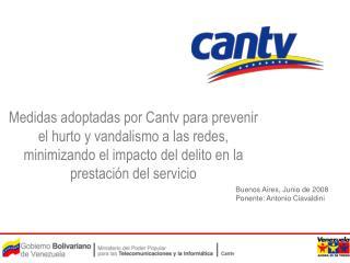 Buenos Aires, Junio de 2008 Ponente: Antonio Ciavaldini