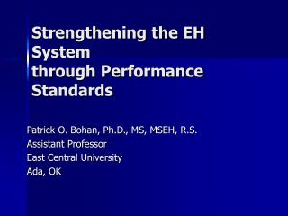 Strengthening the EH System through Performance Standards