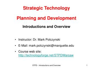 Strategic Technology Planning and Development Introductions and Overview