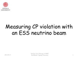 Measuring CP violation with  an ESS neutrino beam