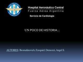 AUTORES :  Besmalinovich , Ezequiel;  Demozzi ,  Angel  S.