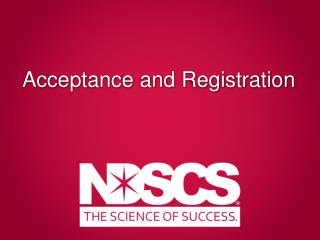 Acceptance and Registration