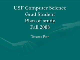 USF Computer Science Grad Student Plan of study Fall 2008