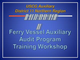 USCG Auxiliary                            District 11 Northern Region