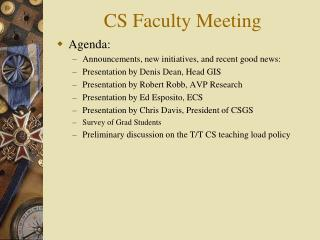 CS Faculty Meeting