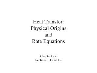 Heat Transfer:  Physical Origins  and Rate Equations