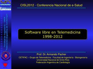 CISL2012 - Conferencia Nacional de e-Salud