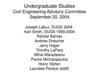 Undergraduate Studies Civil Engineering Advisory Committee September 20, 2004